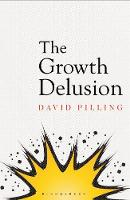 Growth Delusion: The Wealth and Well-Being of Nations