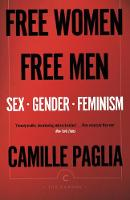 Free Women, Free Men: Sex, Gender, Feminism