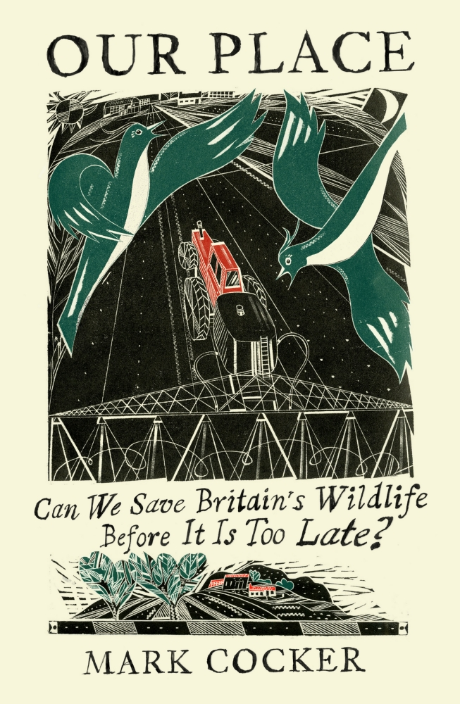 Our Place: Can We Save British Nature Before it is Too Late?