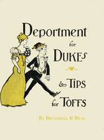 Deportment For Dukes & Tips For Toffs