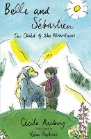 Belle & Sébastien: The Child Of The Mountains
