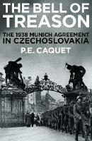 The Bell of Treason: The 1938 Munich Agreement in Czechoslovakia