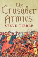 Crusader Armies: 1099-1187
