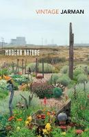 Modern Nature: The Journals of Derek Jarman