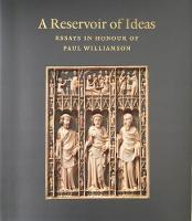 A Reservoir of Ideas: Essays In Honour of Paul Williamson