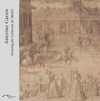 Antoine Caron: Drawing for Catherine De Medici