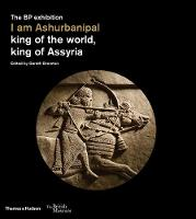 I am Ashurbanipal: King of the World, King of Assyria (paperback)