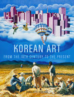 Korean Art From 19th Century To Present