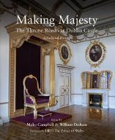 Making Majesty Throne Room Dublin Castle
