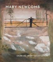 Mary Newcomb: Drawing from Observation