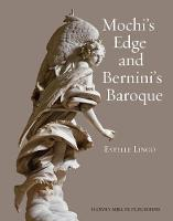 Mochi's Edge and Bernini's Baroque