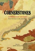 Cornerstones: Subterranean writings; from Dartmoor to the Arctic Circle