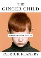 The Ginger Child: On Family, Loss and Adoption