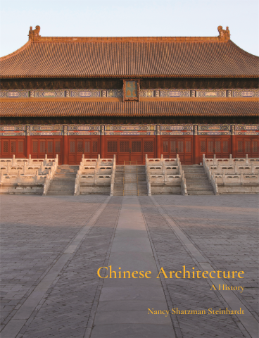 Chinese Architecture: A History