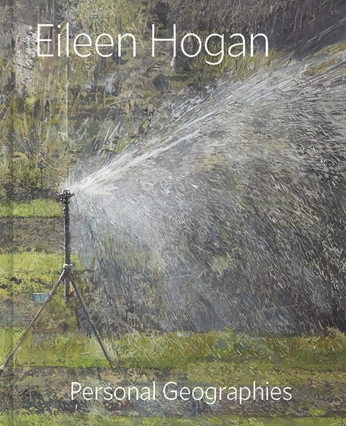 Eileen Hogan: Personal Geographies