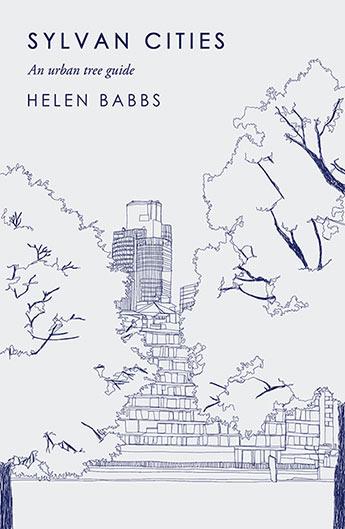 Sylvan Cities: An Urban Tree Guide